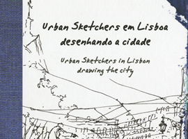 Book cover for Urban Sketchers in Lisbon: Drawing the City.